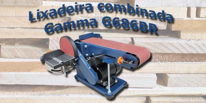 Review-Lixadeira-combinada-da-Gamma-G686BR